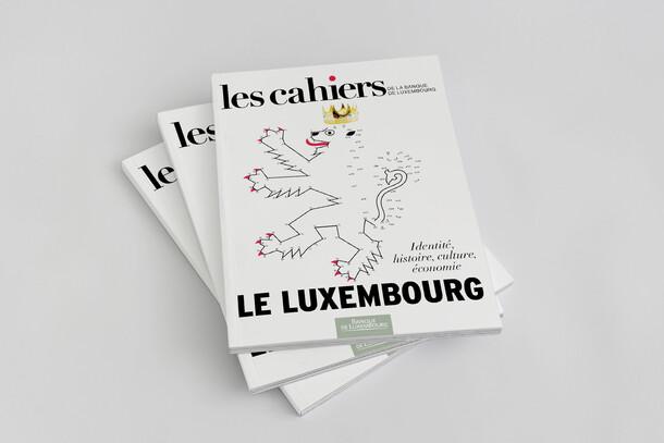 Les cahiers de la Banque de Luxembourg